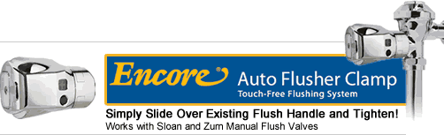 Encore Auto Flusher Clamp - Touch Free Flushing System